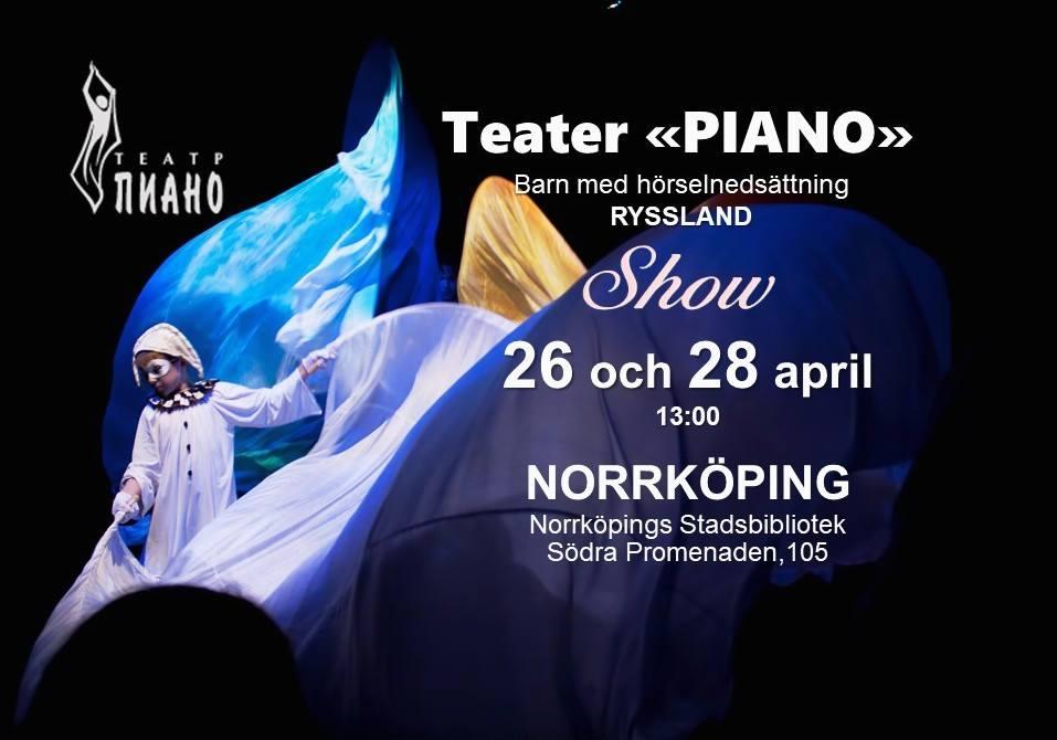 "2019-04-26,28: Rysk pantominteater ""PIANO"" i Norrköping"