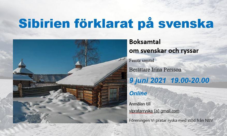 9 juni 2021 Boksamtal och lästips till sommaren: svenska böcker om Sibirien samt om svenskar i Sibirien (via Zoom)