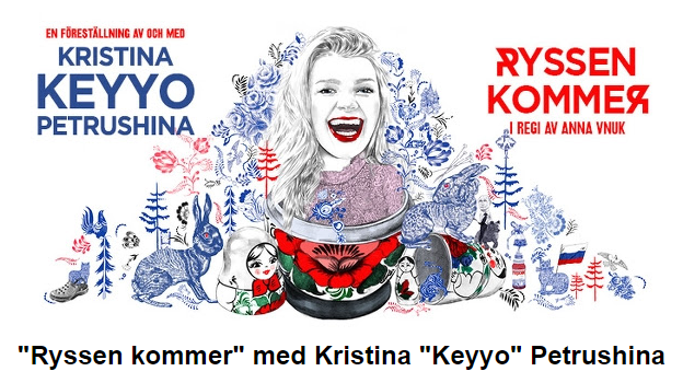 "12 мая и 15 сентября 2018 Театр: ""Ryssen kommer!"""